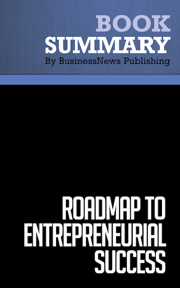 Summary : Roadmap to Entrepreneurial Success - Robert Price