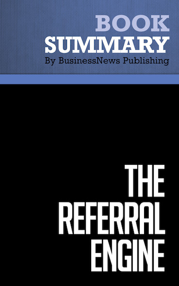 Summary : The Referral Engine - John Jantsch