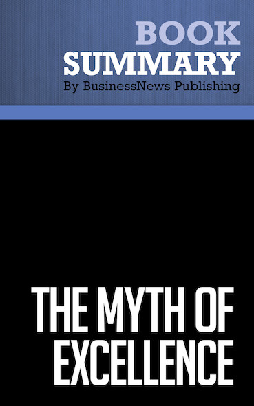 Summary : The Myth of Excellence - Fred Crawford & Ryan Mathews