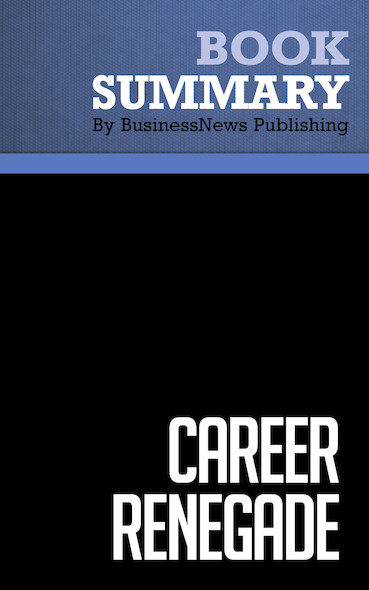 Summary: Career Renegade - Jonathan Fields