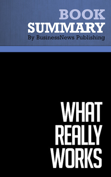 Summary : What Really Works - William Joyce, Nitin Nohria & Bruce Roberson
