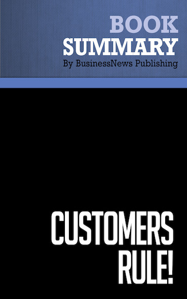 Summary: Customers Rule! - Roger Blackwell and Kristina Stephan