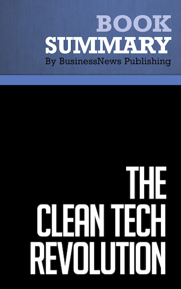 Summary : The Clean Tech Revolution - Ron Pernick and Clint Wilder