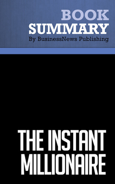 Summary : The Instant Millionaire - Mark Fisher