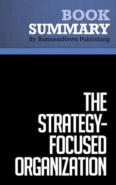 Summary : The Strategy-Focused Organization - Robert S. Kaplan and David P. Norton