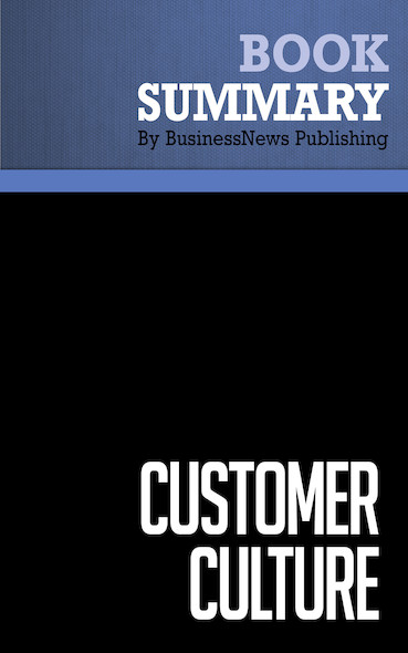 Summary: Customer Culture - Michael Basch
