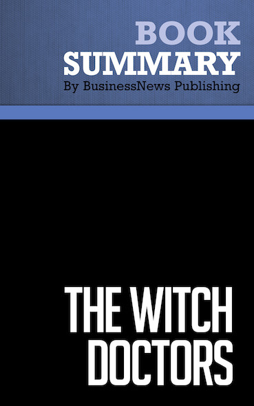 Summary: The Witch Doctors - John Micklethwait and Adrian Wooldridge