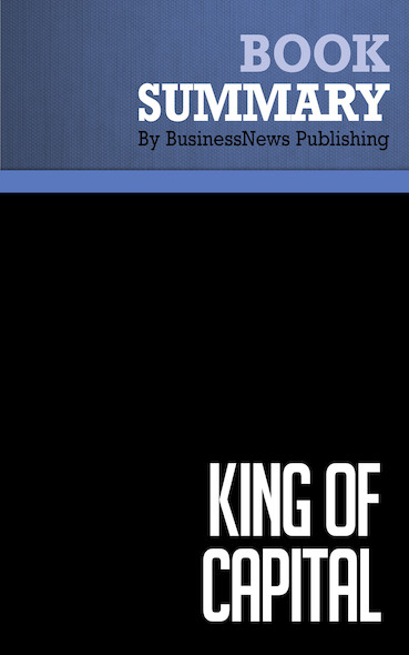 Summary: King of Capital - Amey Stone and Mike Brewster