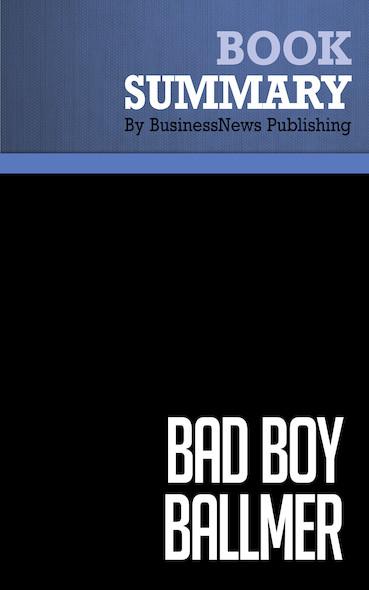 Summary: Bad Boy Ballmer - Fredric Maxwell