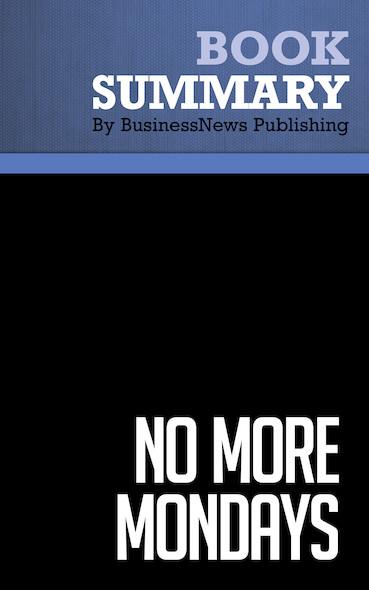 Summary : No More Mondays - Dan Miller