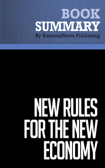 Summary: New Rules for the New Economy - Kevin Kelly