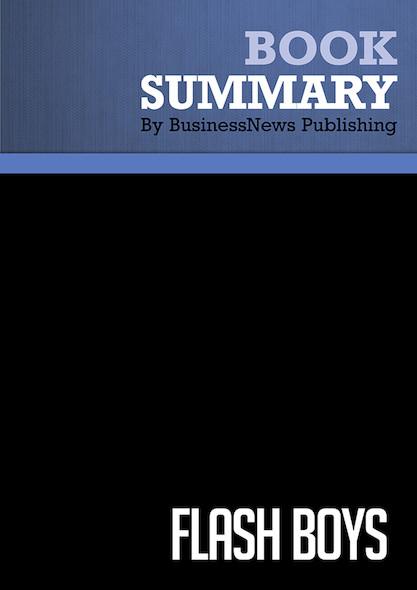 Summary : Flash Boys - Michael Lewis
