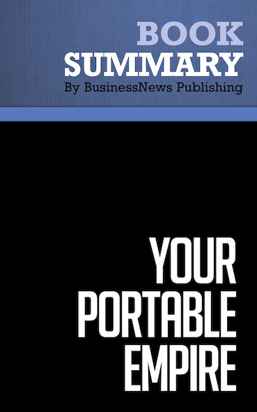 Summary : Your Portable Empire - Pat O'Bryan