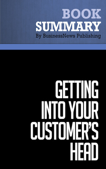 Summary: Getting Into Your Customer's Head - Kevin Davis