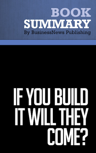 Summary: If You Build It Will They Come ? - Rob Adams
