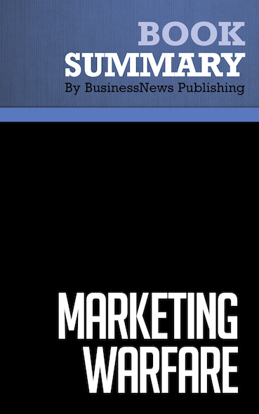 Summary : Marketing Warfare - Al Ries & Jack Trout