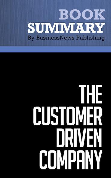 Summary : The Customer Driven Company - Richard C. Whiteley
