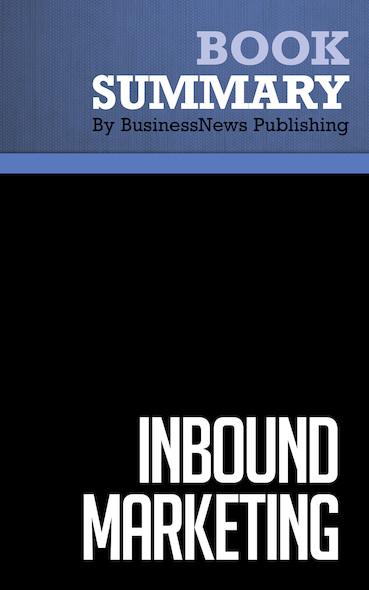 Summary : Inbound Marketing - Brian Halligan and Dharmesh Shah