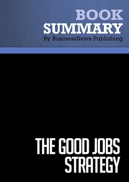 Summary : The Good Jobs Strategy - Zeynep Ton