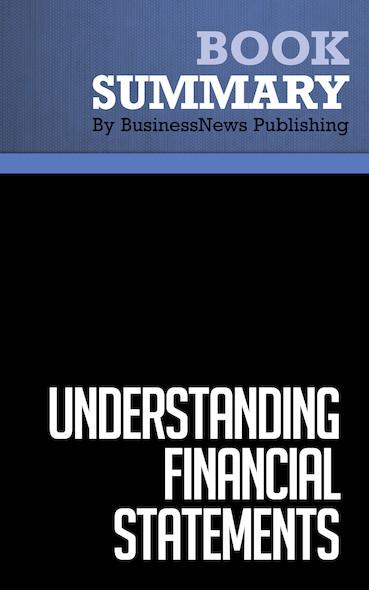 Summary : Understanding Financial Statements - Joseph T. Straub