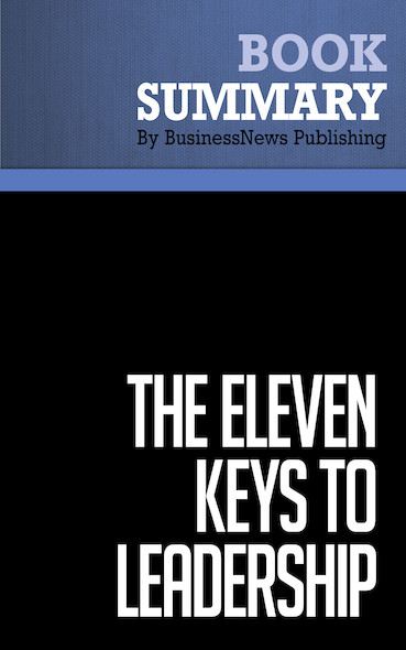 Summary: The Eleven Keys to Leadership - Dayle M. Smith