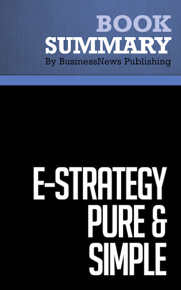 Summary: e-Strategy Pure & Simple - Michel Robert and Bernard Racine