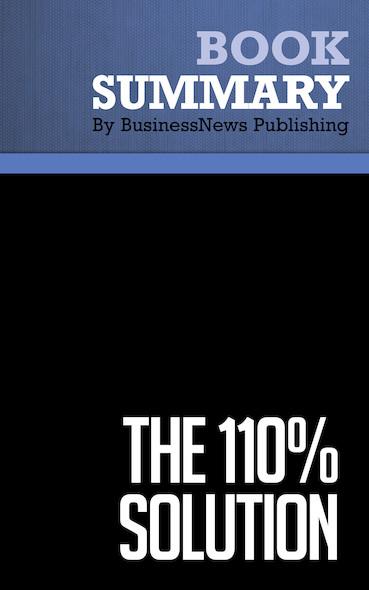Summary : The 110% Solution - Mark H. Mccormack