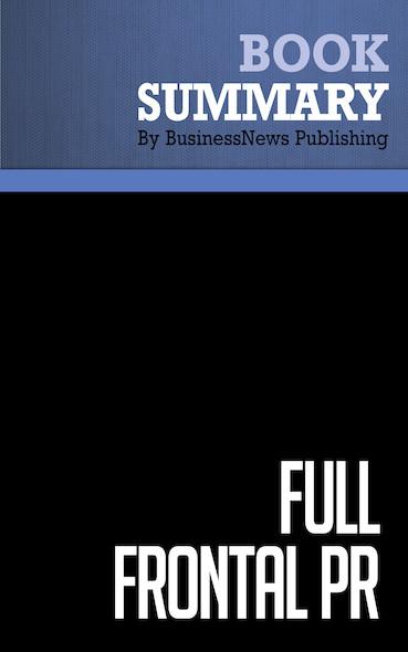 Summary: Full Frontal PR - Richard Laermer and Michael Prichinello