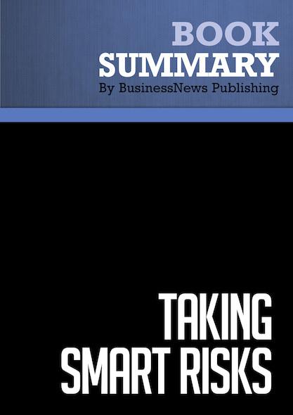 Summary : Taking Smart Risks - Doug Sundheim