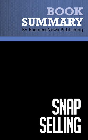 Summary : Snap Selling - Jill Konrath