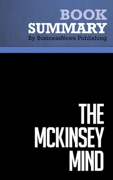 Summary: The Mckinsey Mind - Ethan Rasiel & Paul Friga