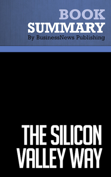 Summary : The Silicon Valley Way - Elton B. Sherwin, Jr.