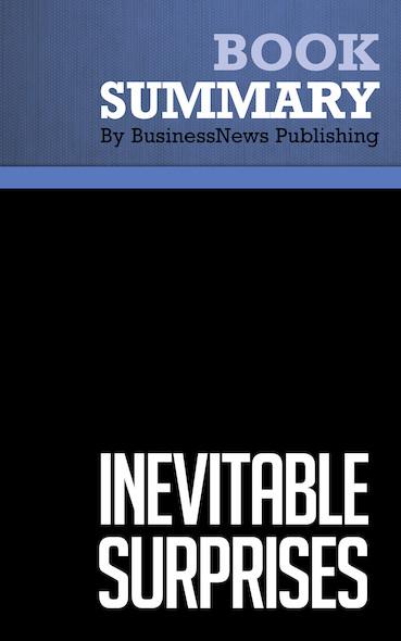 Summary: Inevitable Surprises - Peter Schwartz
