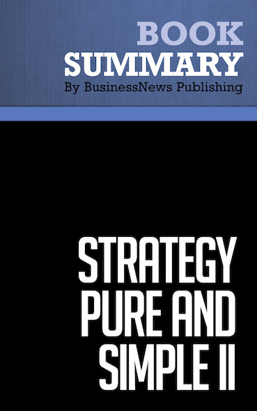 Summary : Strategy Pure and Simple II - Michel Robert