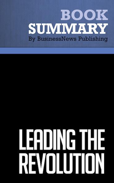 Summary : Leading the Revolution - Gary Hamel