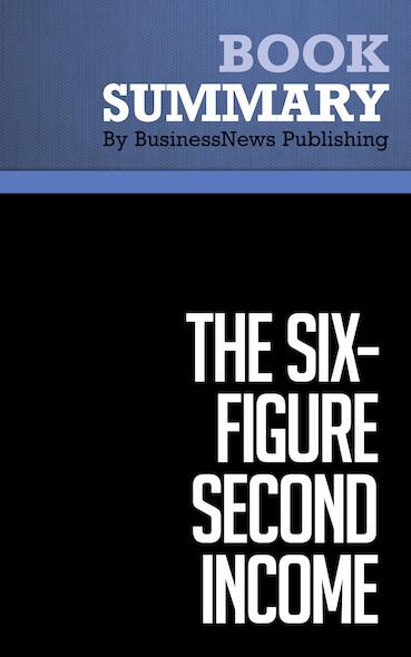 Summary : The Six-Figure Second Income - David Lindahl & Jonathan Rozek