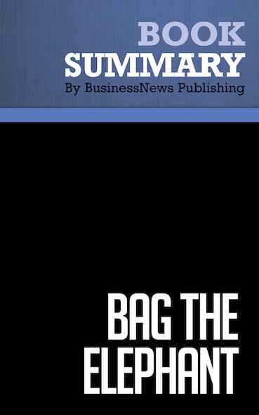 Summary: Bag The Elephant - Steve Kaplan