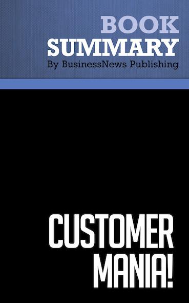 Summary: Customer Mania - Ken Blanchard, Jim Ballard and Fred Finch