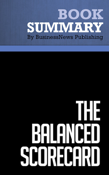 Summary : The Balanced Scorecard - Robert S. Kaplan & David P. Norton