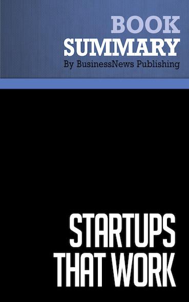 Summary: Startups That Work - Joel Kurtzman and Glen Rifkin