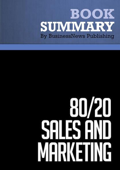 Summary : 80/20 Sales and Marketing - Perry Marshall