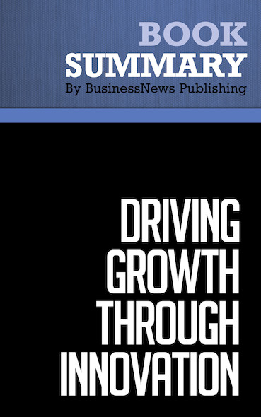 Summary: Driving Growth Through Innovation - Robert Tucker