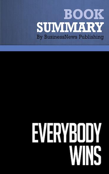 Summary: Everybody Wins - Phil Harkins and Keith Hollihan