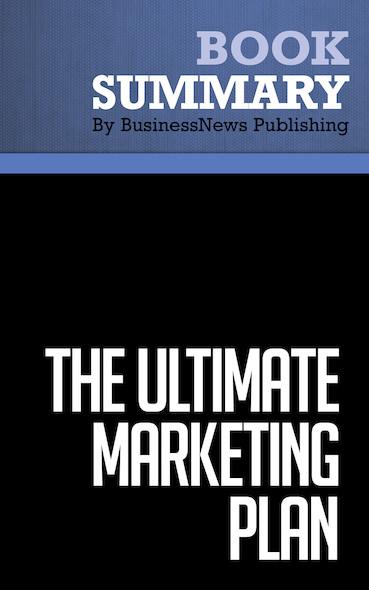 Summary : The Ultimate Marketing Plan - Dan Kennedy