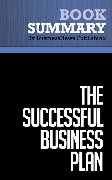 Summary : The Successful Business Plan - Rhonda M. Abrams