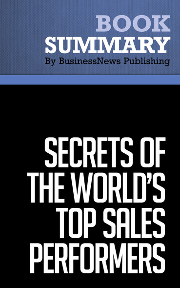 Summary : Secrets Of The World's Top Sales Performers - Christine Harvey