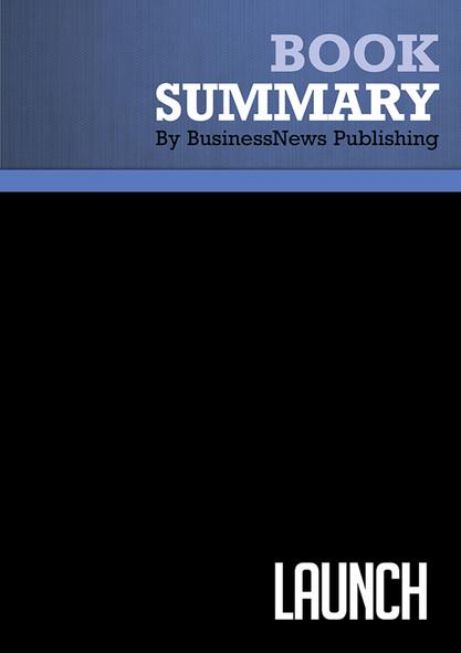 Summary : Launch - Jeff Walker