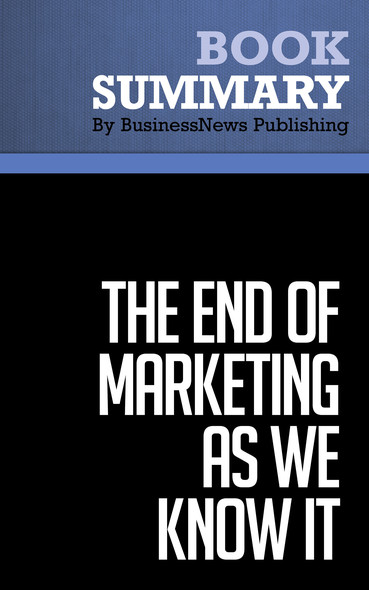 Summary : The End of Marketing as We Know It - Sergio Zyman