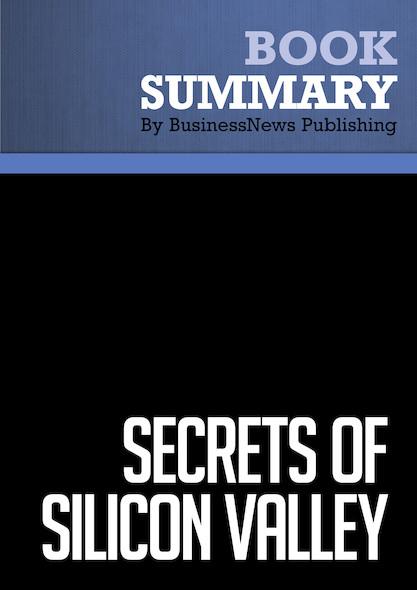 Summary : Secrets Of Silicon Valley - Deborah Perry Piscione