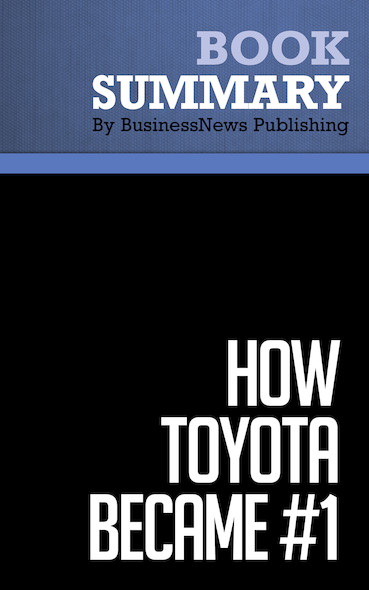 Summary: How Toyota Became #1 - David Magee
